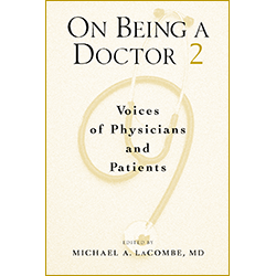 On Being A Doctor, Volume 2