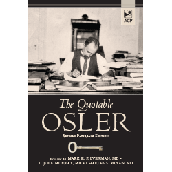 Quotable Osler - Revised Paper Edition